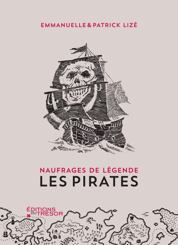 NAUFRAGES DE LEGENDE : LES PIRATES