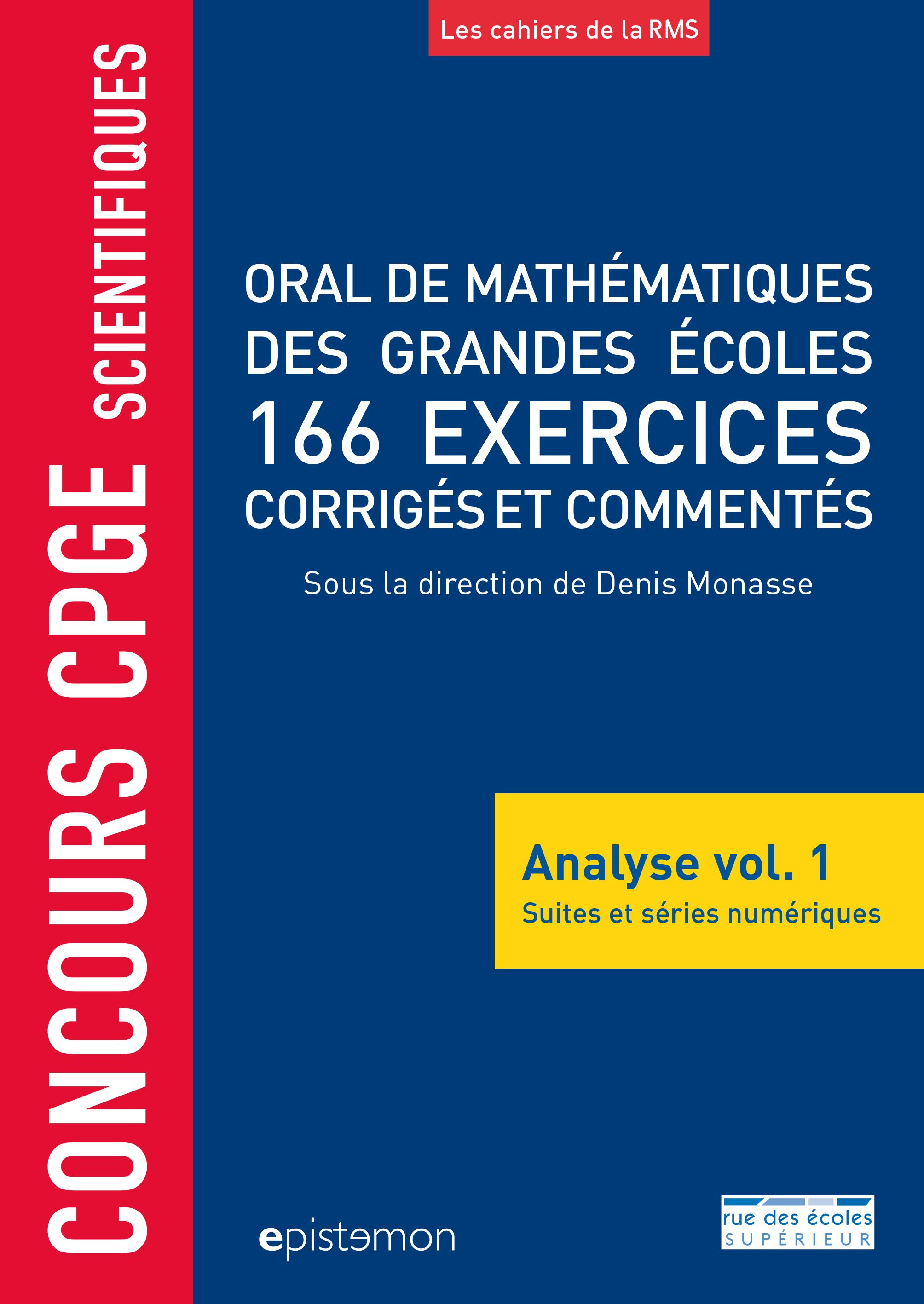 CONCOURS CPGE SCIENTIFIQUES ORAL DE MATHEMATIQUES GRANDES ECOLES 166 EXERCICES