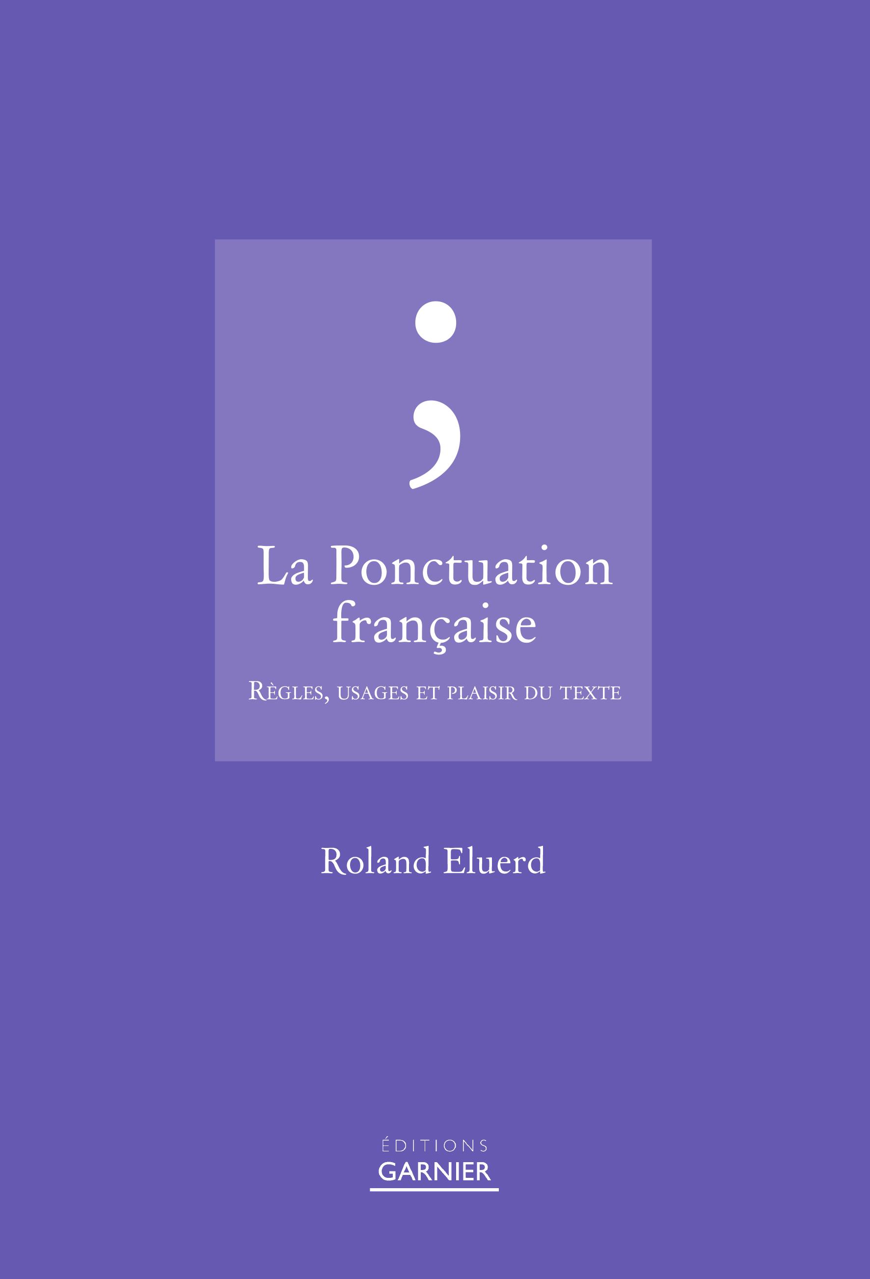 LA PONCTUATION FRANCAISE