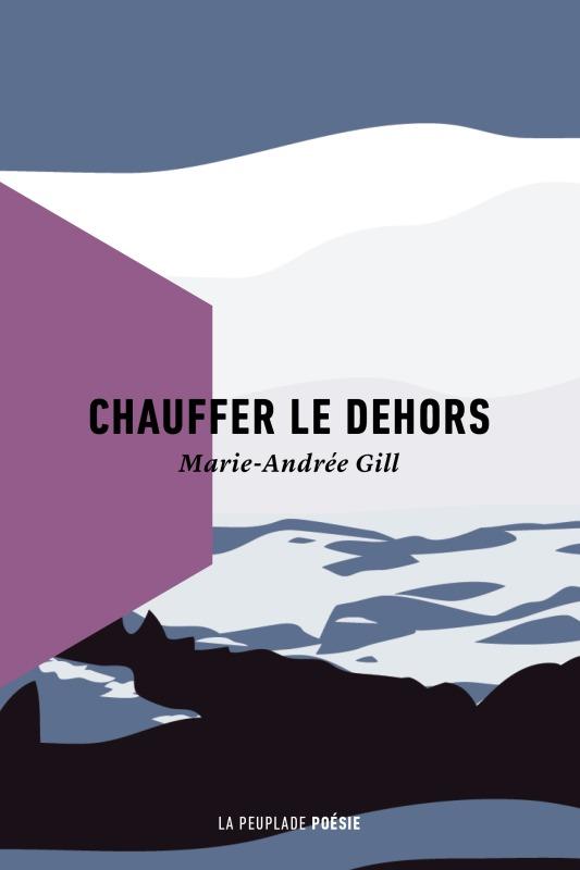 CHAUFFER LE DEHORS