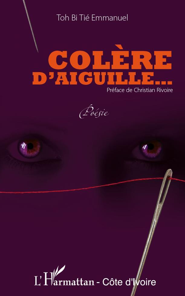 COLERE D'AIGUILLE POESIE