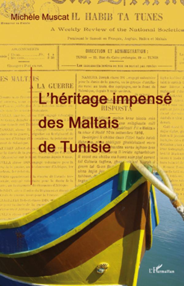 HERITAGE IMPENSE DES MALTAIS DE TUNISIE