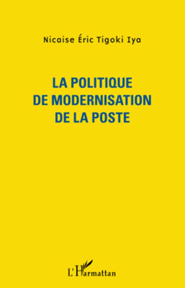 POLITIQUE DE MODERNISATION DE LA POSTE