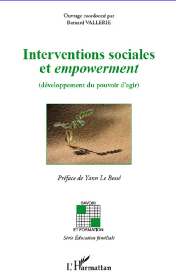 INTERVENTIONS SOCIALES ET EMPOWERMENT DEVELOPPEMENT DU POUVOIR D'AGIR