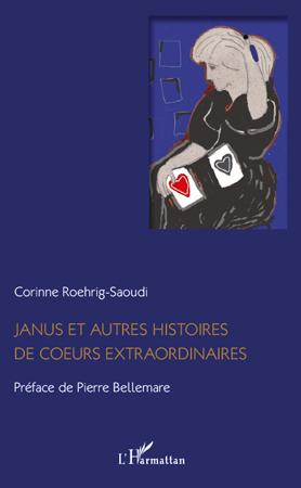 JANUS ET AUTRES HISTOIRES DE COEURS EXTRAORDINAIRES