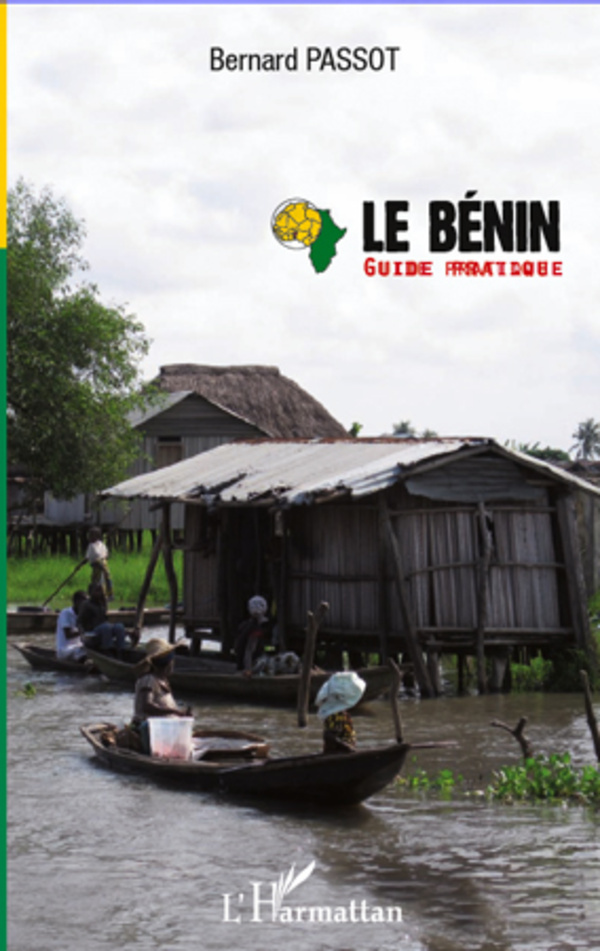 BENIN GUIDE PRATIQUE 4E EDITION REVUE ET AUGMENTEE