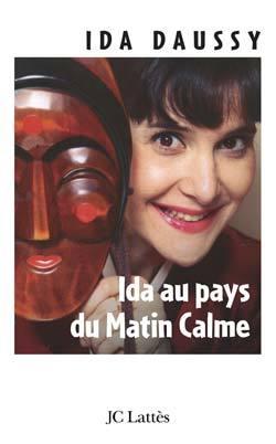 IDA AU PAYS DU MATIN CALME