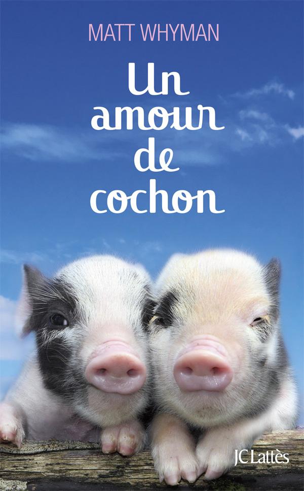 UN AMOUR DE COCHON