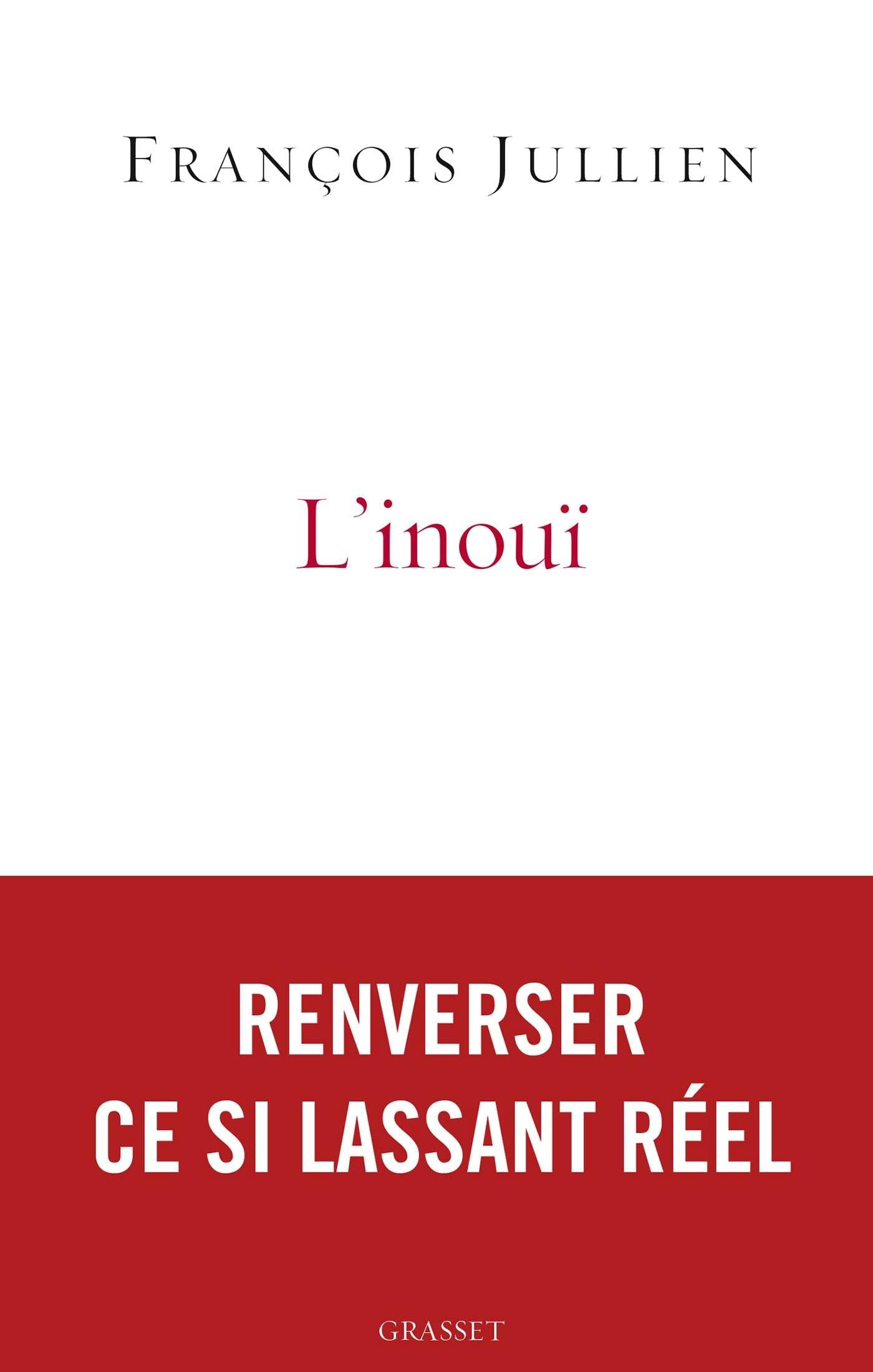 L'INOUI - OU L'AUTRE NOM DE CE SI LASSANT REEL