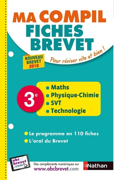 MA COMPIL FICHES BREVET - MATHS-PHYSIQUE CHIMIE-SVT-TECHNO 3EME 2018 - VOLUME 36