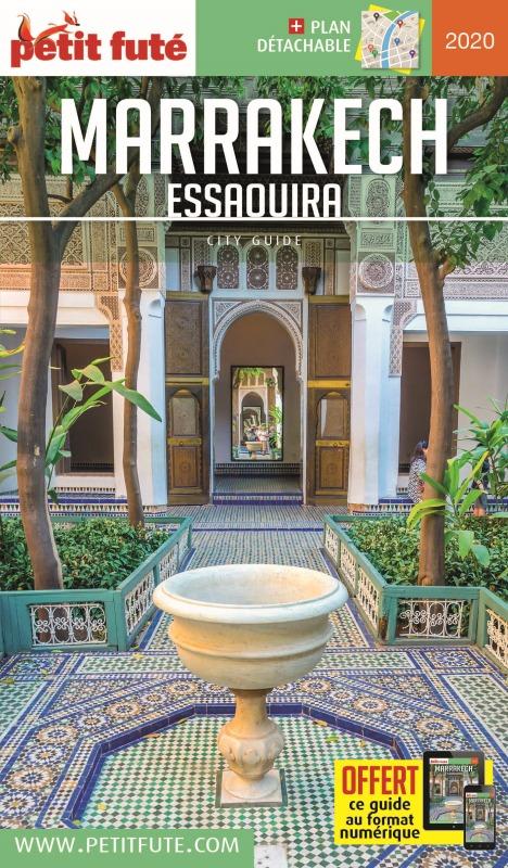 MARRAKECH ESSAOUIRA 2020 PETIT FUTE+OFFRE NUM + PLAN