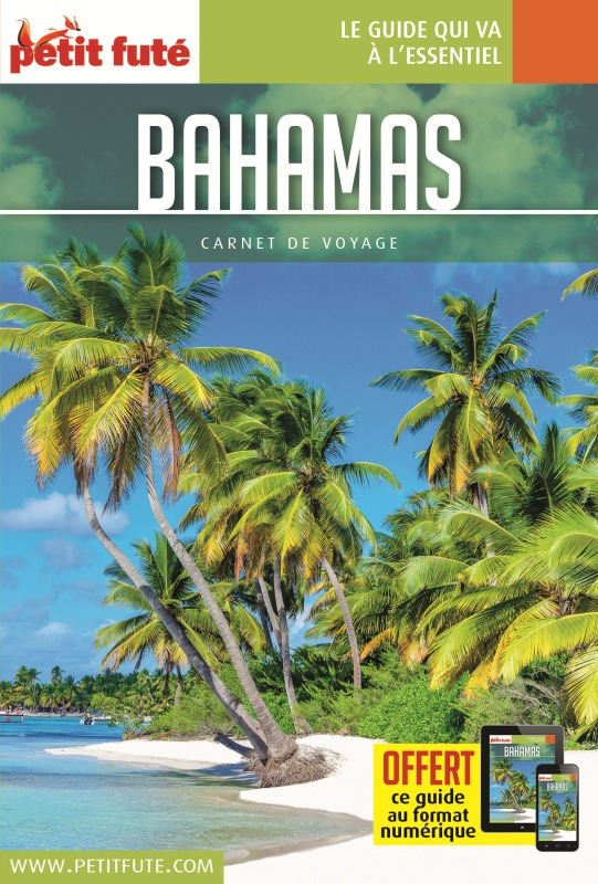 BAHAMAS 2019 CARNET PETIT FUTE + OFFRE NUM