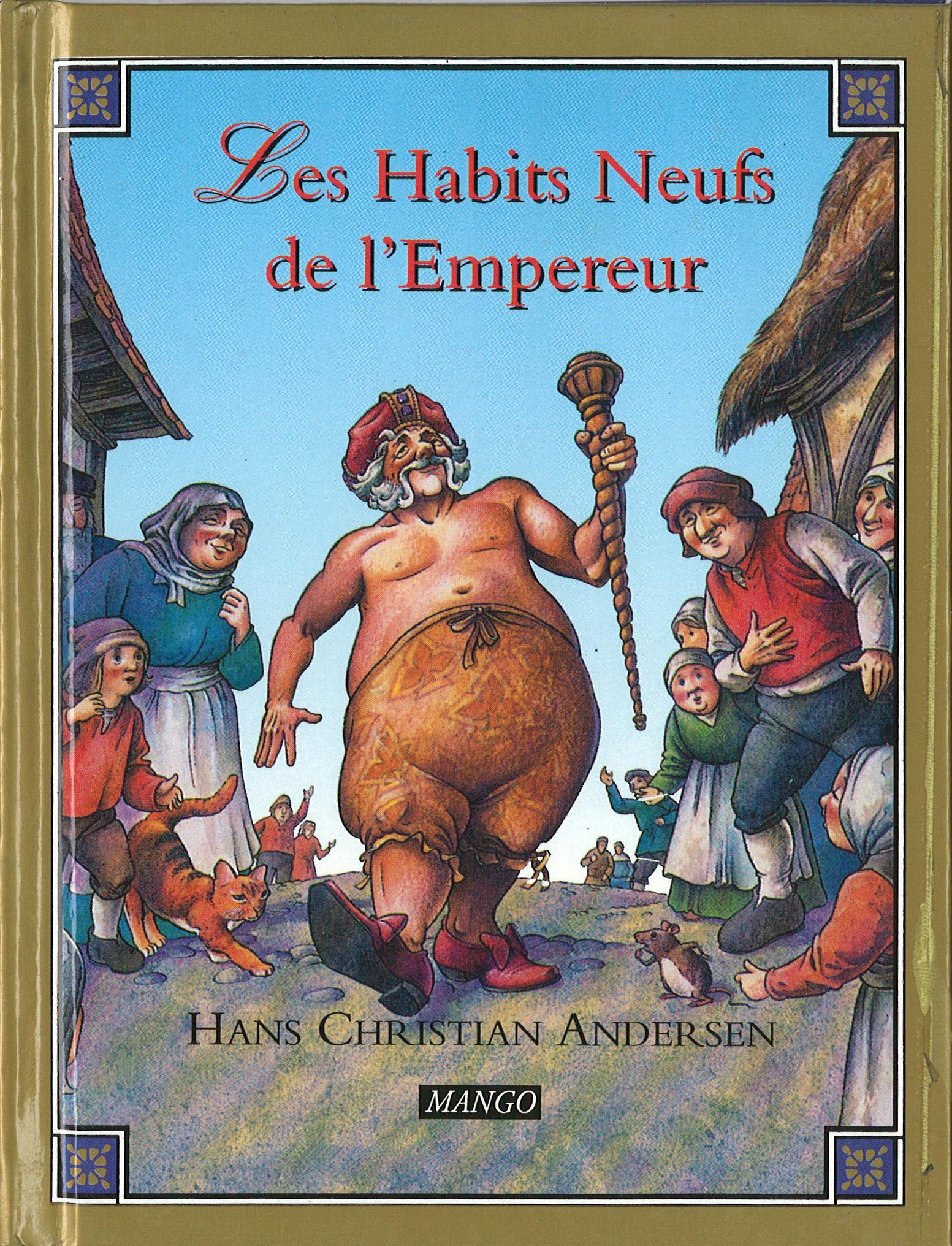 HABITS NEUFS DE L'EMPEREUR (LES)