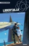 TRILOGIE LES ENFANTS D'EDEN T3 - LIBERTALIA