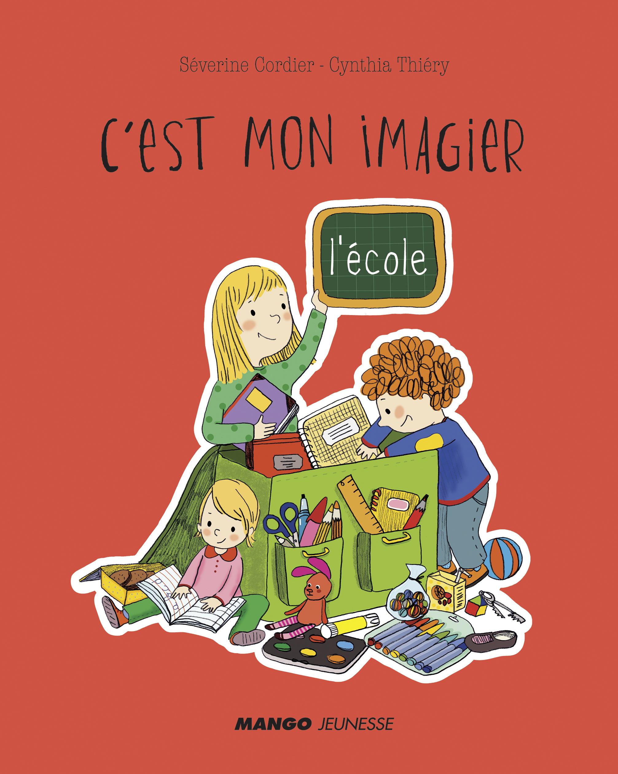 C'EST MON IMAGIER - L'ECOLE