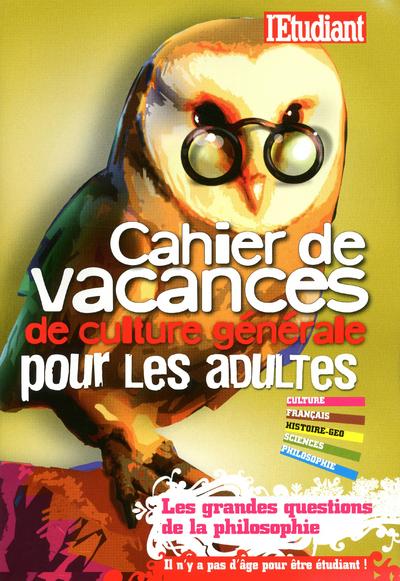 CAHIER DE VACANCES DE CULTURE GENERALE POUR LES ADULTES