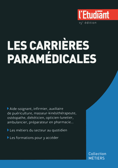 LES CARRIERES PARAMEDICALES 15E EDITION