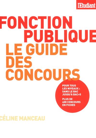 LE GUIDE 2012 DES CONCOURS DE LA FONCTION PUBLIQUE