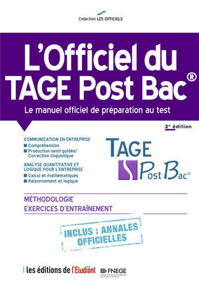 L'OFFICIEL DU TAGE POST BAC - LE MANUEL OFFICIEL DE PREPARATION AU TEST 2E EDITION