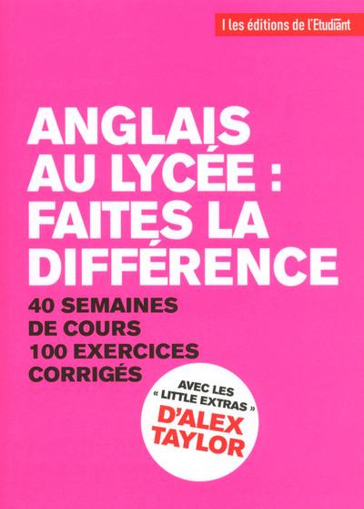 ANGLAIS AU LYCEE : FAITES LA DIFFERENCE