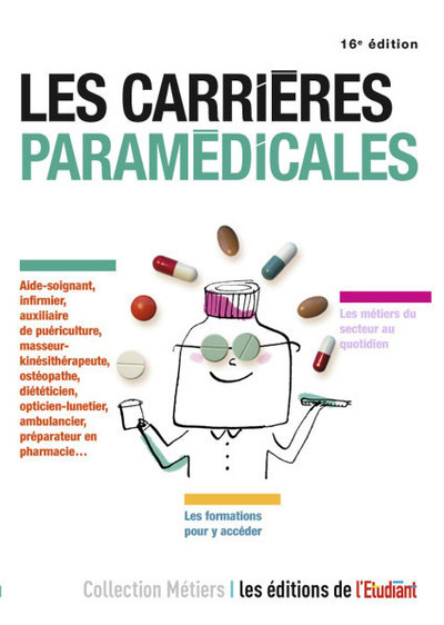 LES CARRIERES PARAMEDICALES 16E EDITION