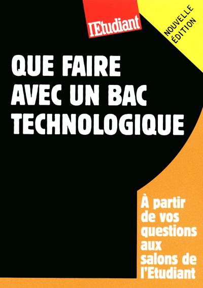QUE FAIRE AVEC UN BAC TECHNOLOGIQUE