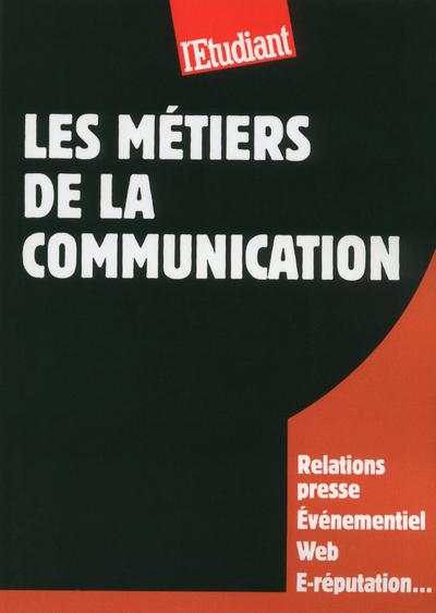 LES METIERS DE LA COMMUNICATION