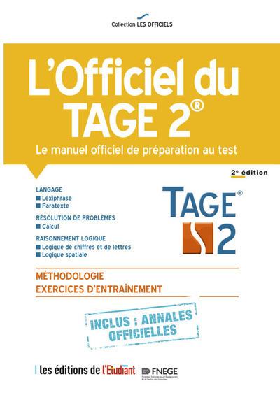 L'OFFICIEL DU TAGE 2 - LE MANUEL OFFICIEL DE PREPARATION AU TEST 2E EDITION