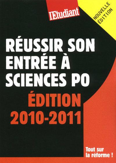 REUSSIR SON ENTREE A SCIENCES PO 2010-2011
