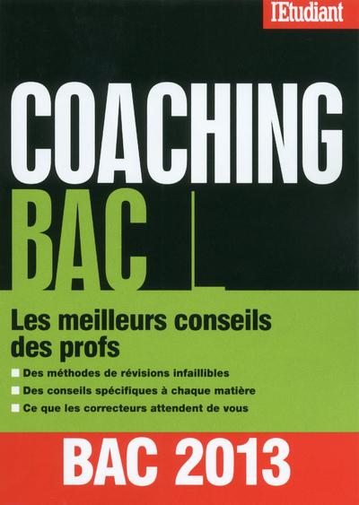 COACHING BAC L LES MEILLEURS CONSEILS DES PROFS