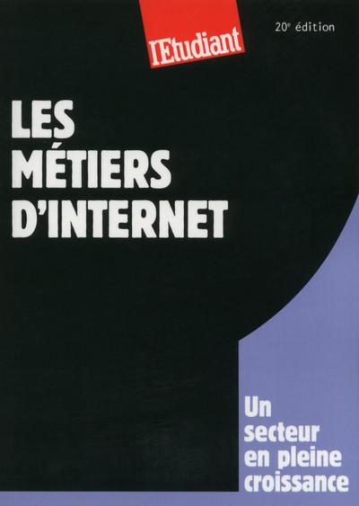 LES METIERS D'INTERNET 20ED