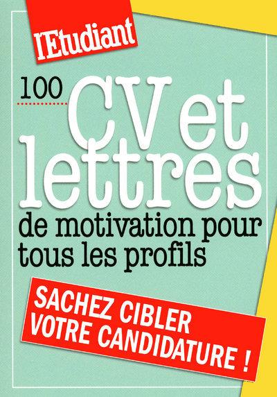 100 CV ET LETTRES DE MOTIVATION POUR TOUS LES PROFILS