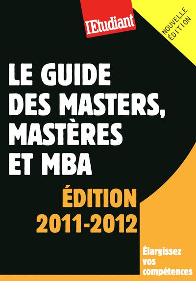 LE GUIDE DES MASTERS, MASTERS ET MBA
