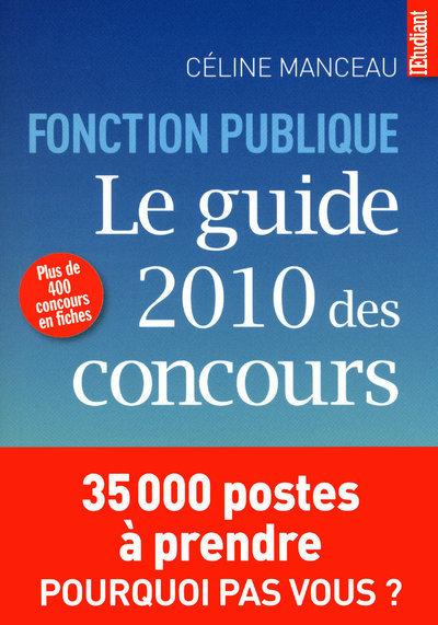 LE GUIDE 2010 DES CONCOURS DE LA FONCTION PUBLIQUE