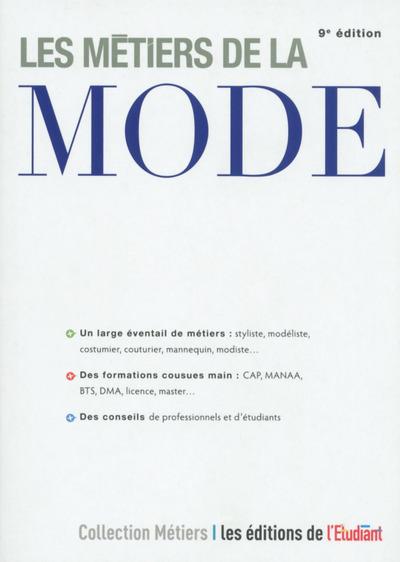 LES METIERS DE LA MODE 9E EDITION