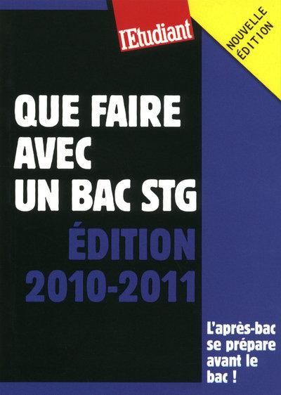 QUE FAIRE AVEC UN BAC STG 2010-2011