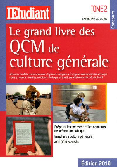 LE GRAND LIVRE DES QCM DE CULTURE GENERALE - TOME 2 - VOL02
