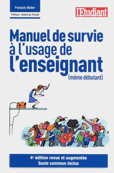 MANUEL DE SURVIE A L'USAGE DE L'ENSEIGNANT