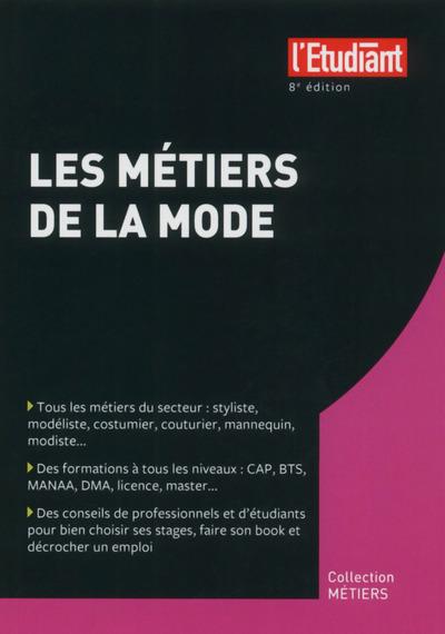 LES METIERS DE LA MODE 8E EDITION