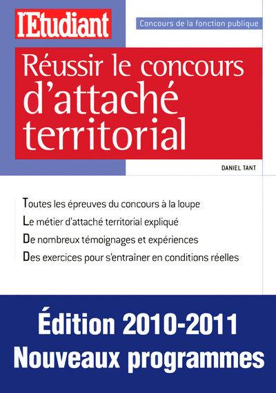 REUSSIR LE CONCOURS D'ATTACHE TERRITORIAL 2010-2011