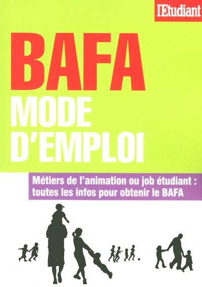 BAFA, MODE D'EMPLOI