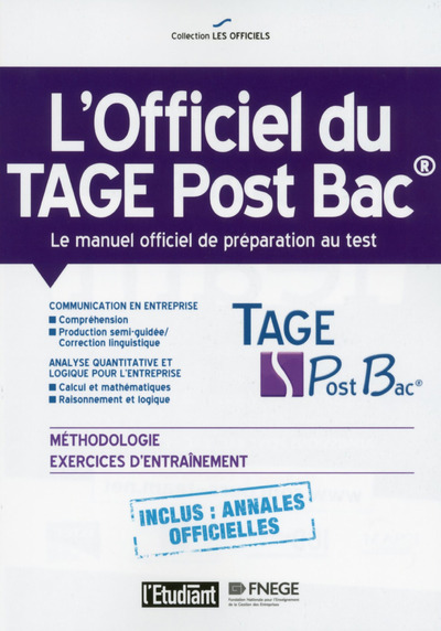 L'OFFICIEL DU TAGE POST BAC - LE MANUEL OFFICIEL DE PREPARATION AU TEST