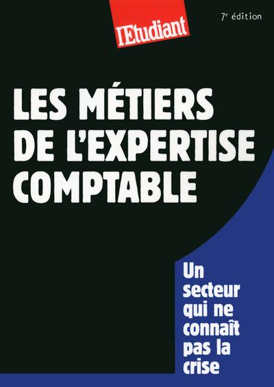 LES METIERS DE L'EXPERTISE COMPTABLE