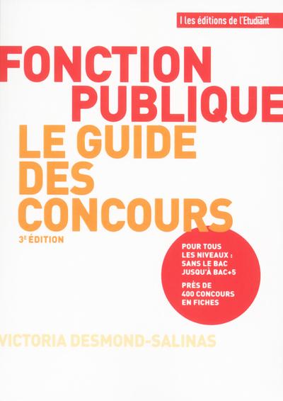 FONCTION PUBLIQUE LE GUIDE DES CONCOURS