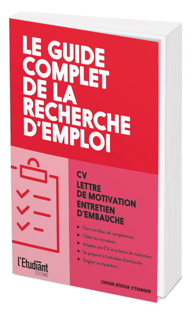 LE GUIDE COMPLET DE LA RECHERCHE D'EMPLOI