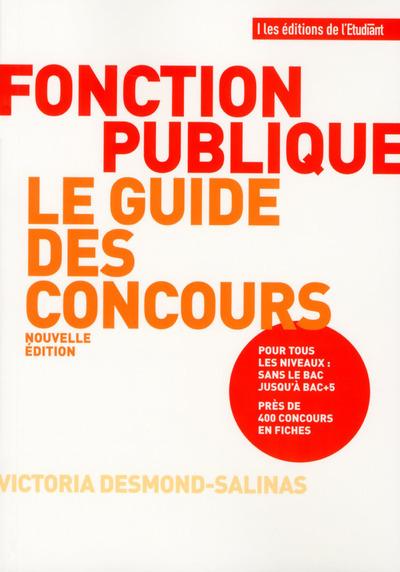 FONCTION PUBLIQUE LE GUIDE DES CONCOURS - NOUVELLE EDITION