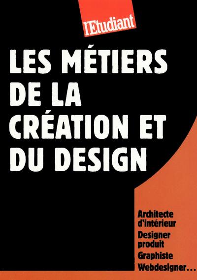 LES METIERS DE LA CREATION ET DU DESIGN