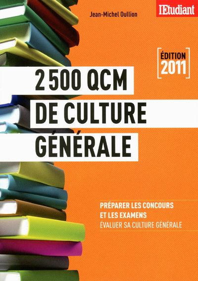 2 500 QCM DE CULTURE GENERALE 2011