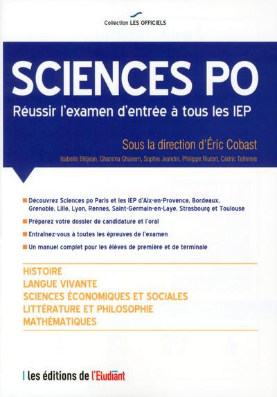 L'OFFICIEL SCIENCES PO - REUSSIR L'EXAMEN D'ENTREE A TOUS LES IEP