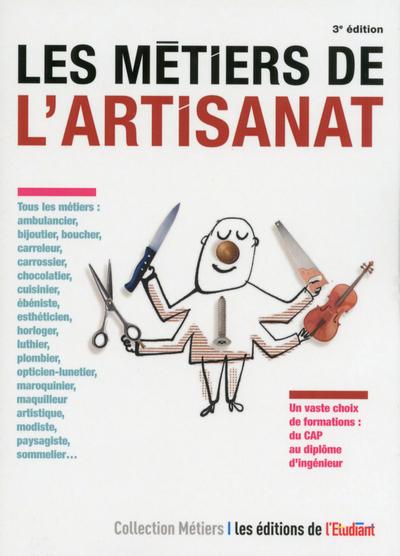 LES METIERS DE L'ARTISANAT 3ED